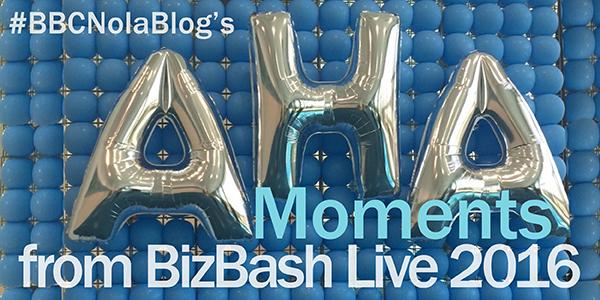 AHA! Moments from BizBash Live 2016
