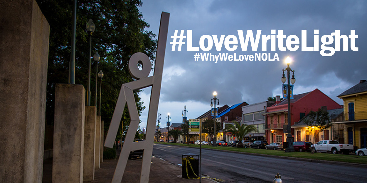#LoveWriteLight: Our Love Letter to New Orleans