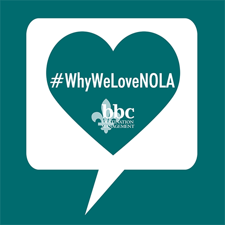 #WhyWeLoveNOLA: A New Blog Series by BBC
