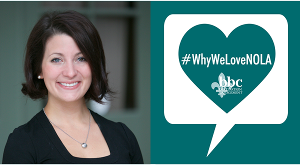 #WhyWeLoveNOLA: Megan Hebert, Account Manager