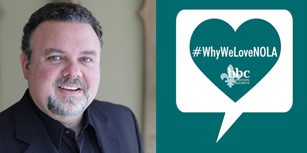 #WhyWeLoveNOLA: David Rome, Director of Sales